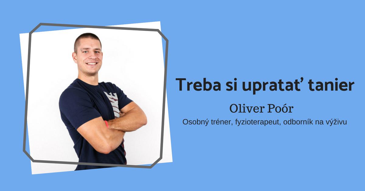 Oliver Poór: Primerané množstvo tuku vtele je potrebné (osobný tréner, fyzioterapeut, speaker na SUPERfeele)