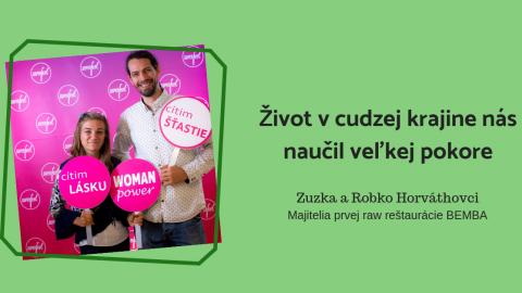 Zuzana Horváthová: Život v inej krajine nás naučil veľkej pokore