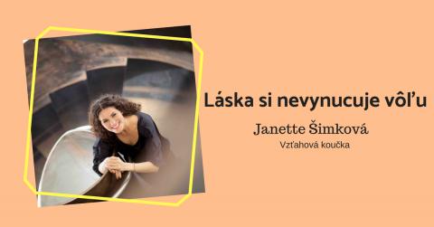 Janette Šimková: Prečo sa ženy rozvádzajú a muži zahýbajú