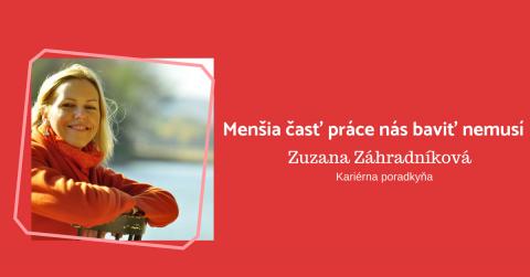 Zuzana Záhradníková: Keď budeme rozvíjať svoje silné stránky, budeme výnimoční