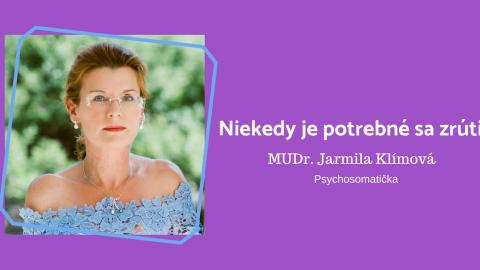 Jarmila Klímová: Sami si modelujeme naše životné scenáre (psychosomatička, speaker na SUPERfeele)