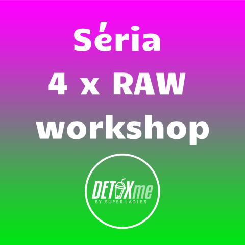 Séria 4 RAW Workshopov