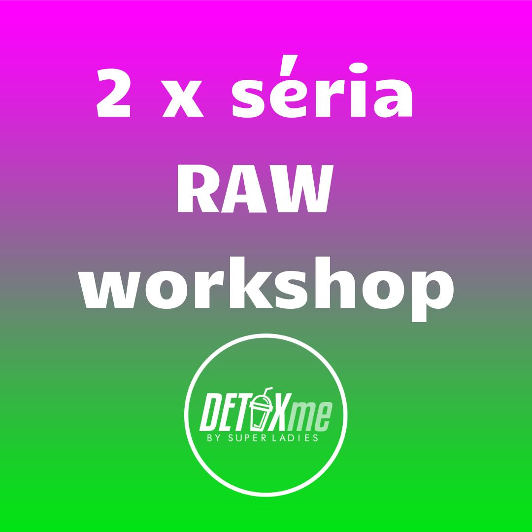 Superladies_2 serie raw workshop